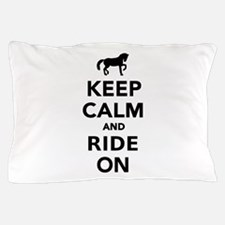Keep calm and ride on horse Pillow Case
