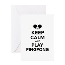 Keep calm and play Ping Pong Greeting Card