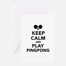 Keep calm and play Ping Pong Greeting Card