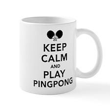 Keep calm and play Ping Pong Mug