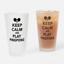 Keep calm and play Ping Pong Drinking Glass