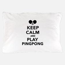 Keep calm and play Ping Pong Pillow Case