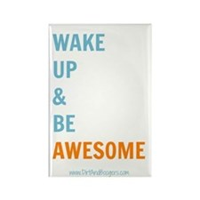Wake Up Be Awesome Magnets
