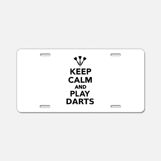 Keep calm and play Darts Aluminum License Plate