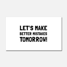 Better Mistakes Car Magnet 20 x 12