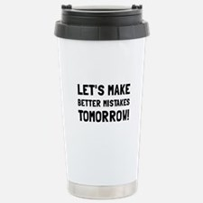Better Mistakes Travel Mug