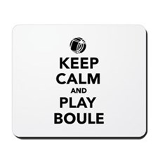 Keep calm play Boule Boccia Mousepad