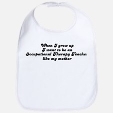 Occupational Therapy Teacher  Bib