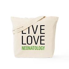 Live Love Neonatology Tote Bag