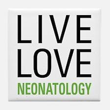 Live Love Neonatology Tile Coaster