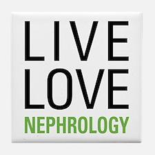Live Love Nephrology Tile Coaster