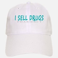 I Sell Drugs Baseball Baseball Cap