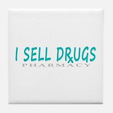 I Sell Drugs Tile Coaster