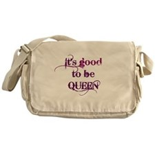 its good to be queen Messenger Bag