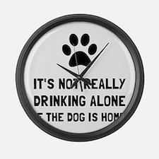 Drinking Alone Dog Large Wall Clock