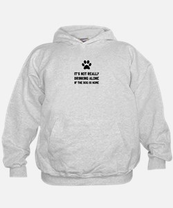Drinking Alone Dog Hoodie
