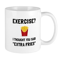 Exercise Extra Fries Mugs