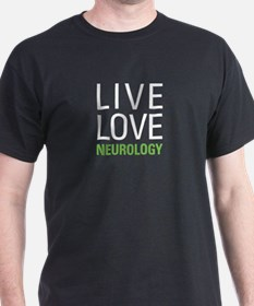 Live Love Neurology T-Shirt