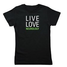 Live Love Neurology Girl's Tee