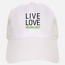 Live Love Neurology Baseball Baseball Cap