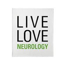 Live Love Neurology Throw Blanket