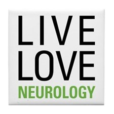 Live Love Neurology Tile Coaster