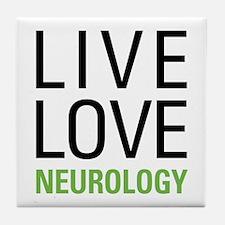 Live Love Neurology Tile Coaster