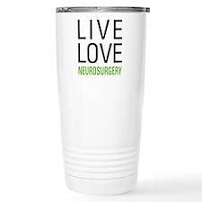 Live Love Neurosurgery Travel Mug