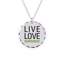 Live Love Neurosurgery Necklace