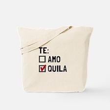 Te Quila Tote Bag