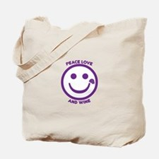 Peace Love And Wine Tote Bag