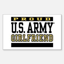Proud U.S. Army Girlfriend Sticker (Rectangle)