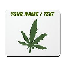 Custom Green Weed Leaf Mousepad