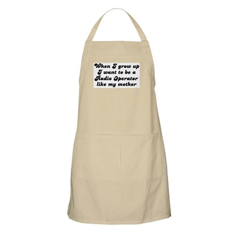 Radio Operator like my mother BBQ Apron