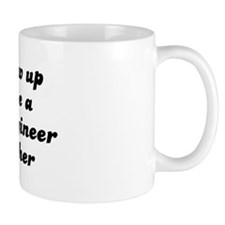 Software Engineer like my mot Mug