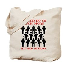 If I Had Minions Tote Bag