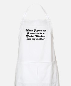 Social Worker like my mother BBQ Apron