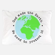 Protect God's Earth Pillow Case