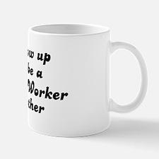 Sheet Metal Worker like my mo Mug