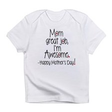 Unique Im awesome Infant T-Shirt