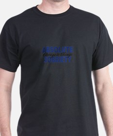 Absolute Sobriety T-Shirt