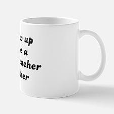 3rd Grade Teacher like my mot Mug