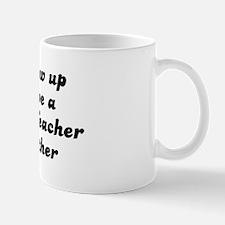 2nd Grade Teacher like my mot Mug