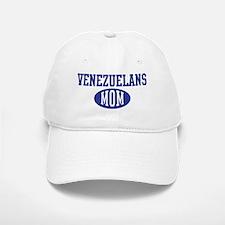 Venezuelans mom Baseball Baseball Cap