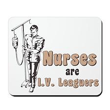 Nurses I.V. Leaguers Mousepad