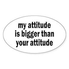 Big Attitude Oval Decal