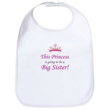 This Princess is going to be a Big Sister! Bib