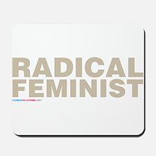 Radical Feminist Mousepad