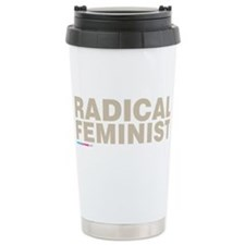 Radical Feminist Travel Mug