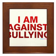 I Am Against Bullying Framed Tile